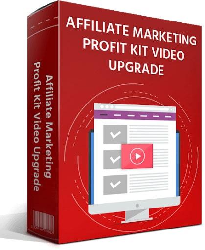 affiliate-marketing-profit-kit-video-upgrade